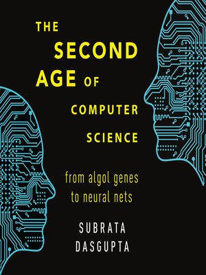 cover image of The Second Age of Computer Science